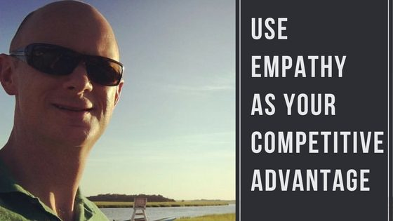 How Your Organization can Use Empathy as a Competitive Advantage